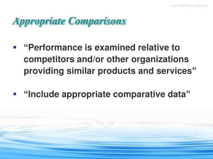 """""""Performance is examined relative to competitors and/or other organizations providing similar products and services"""""""