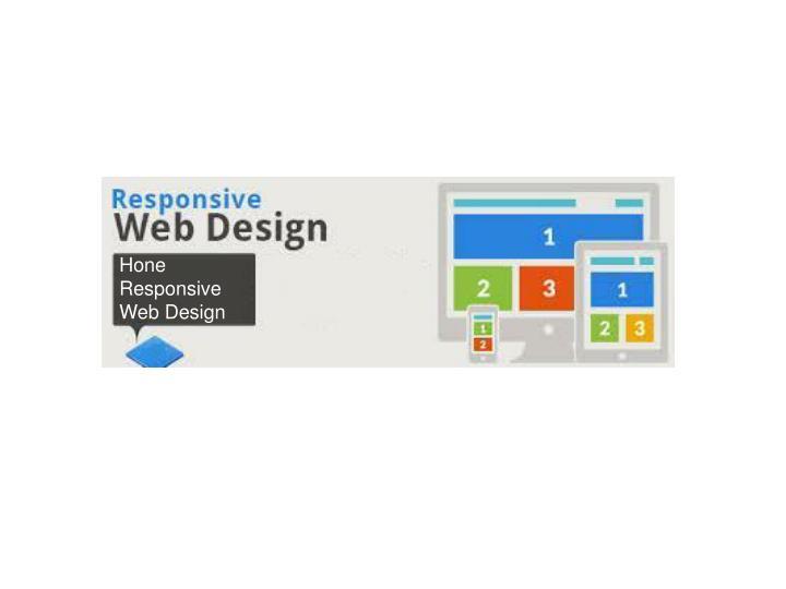 Hone Responsive Web Design
