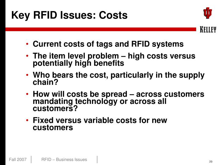Key RFID Issues: Costs