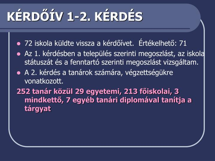 KÉRDŐÍV 1-2. KÉRDÉS