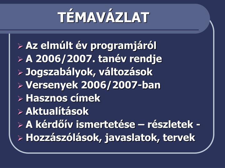 TÉMAVÁZLAT