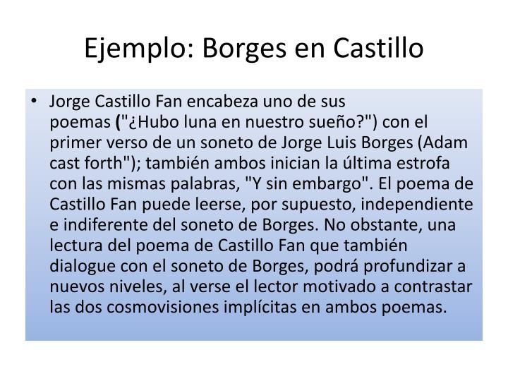 Ejemplo: Borges en Castillo
