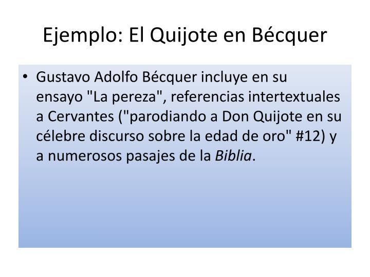 Ejemplo: El Quijote en Bécquer
