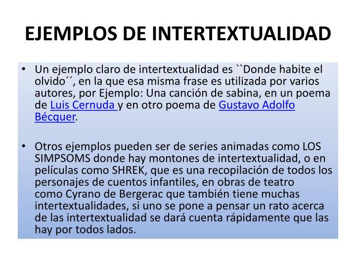 EJEMPLOS DE INTERTEXTUALIDAD