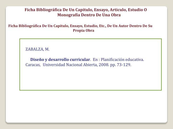 Ficha Bibliográfica De Un Capitulo, Ensayo, Articulo, Estudio O Monografía Dentro De Una Obra