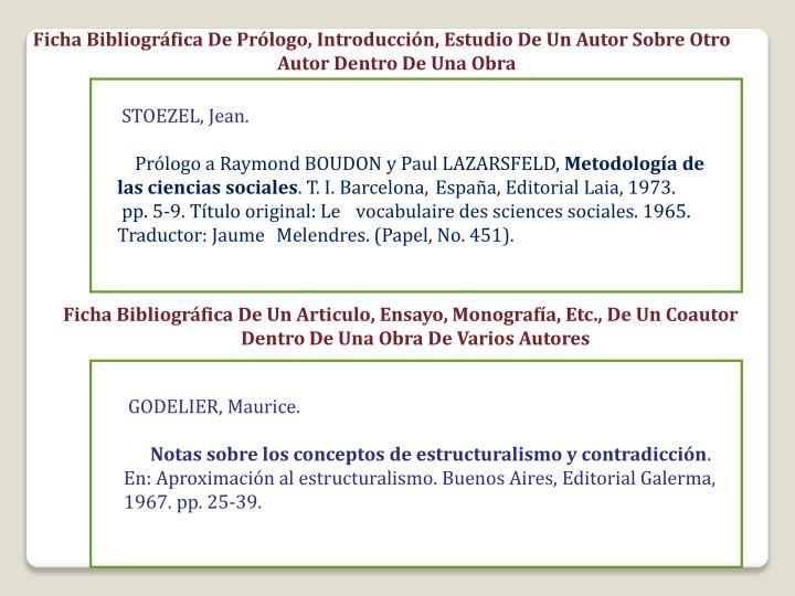 Ficha Bibliográfica De Prólogo, Introducción, Estudio De Un Autor Sobre Otro Autor Dentro De Una Obra