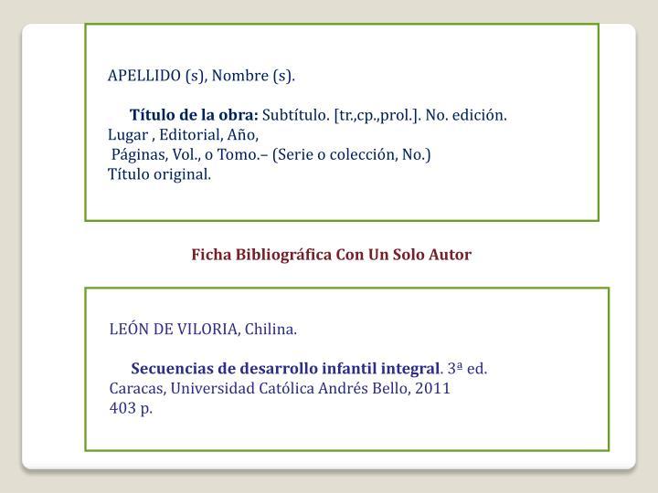 APELLIDO (s), Nombre (s).