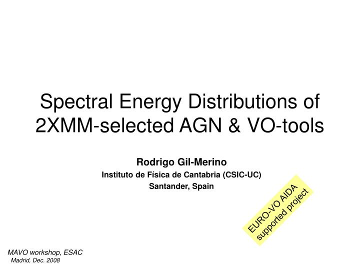 Spectral energy distributions of 2xmm selected agn vo tools