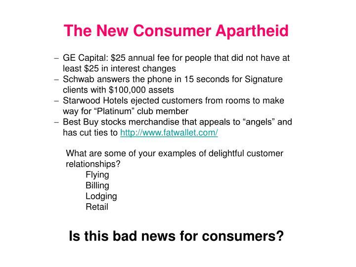 The New Consumer Apartheid