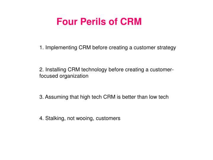 Four Perils of CRM