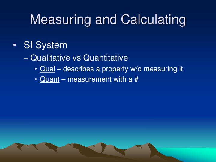 Measuring and Calculating