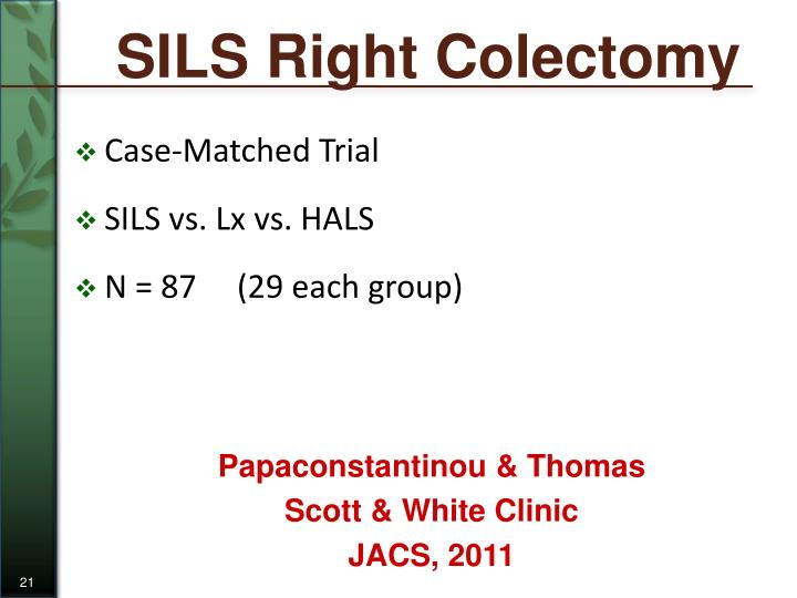 SILS Right Colectomy