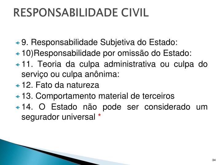 9. Responsabilidade Subjetiva do Estado: