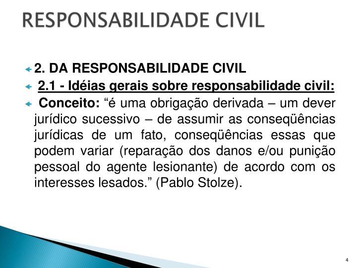 2. DA RESPONSABILIDADE CIVIL