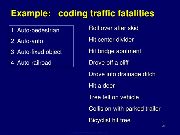 Example:   coding traffic fatalities