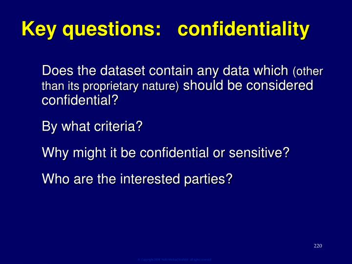Key questions:   confidentiality