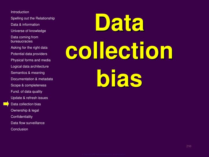 Data collection bias