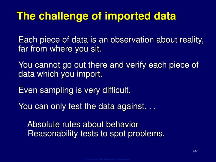 The challenge of imported data