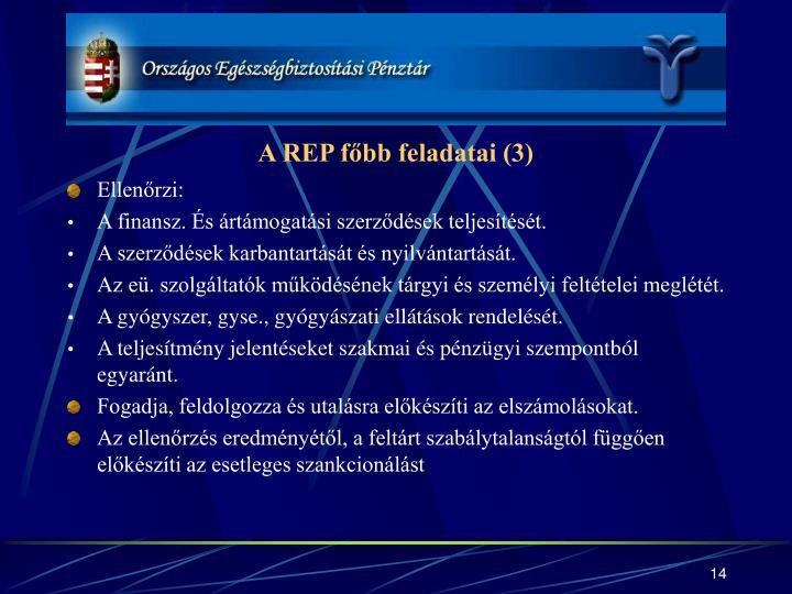 A REP főbb feladatai (3)