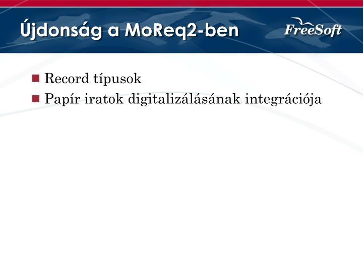 Újdonság a MoReq2-ben