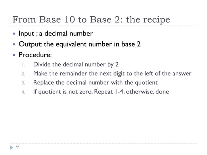From Base 10 to Base 2: the recipe