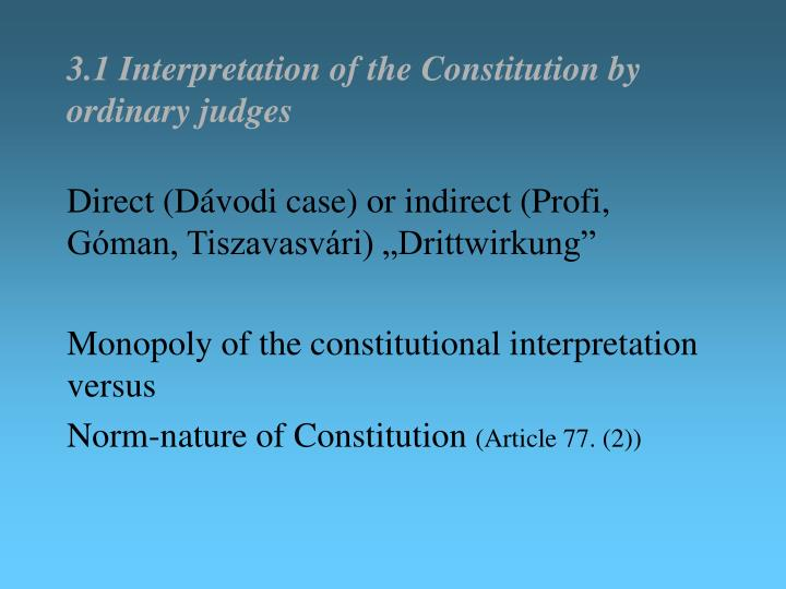 3.1 Interpretation of the Constitution by ordinary judges