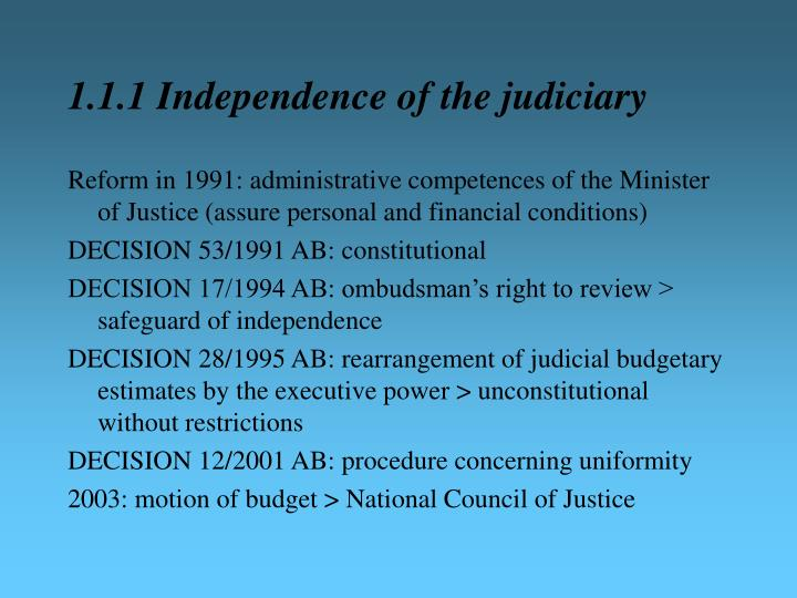 1.1.1 Independence of the judiciary
