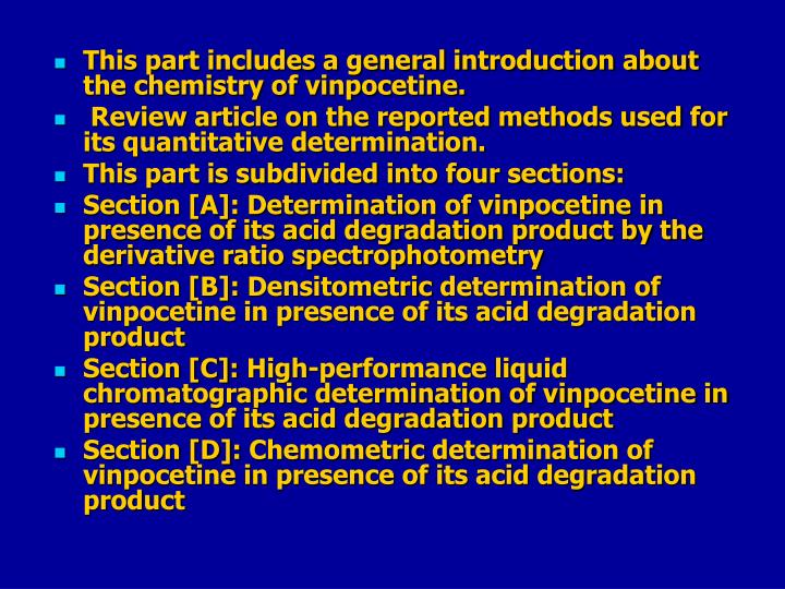 This part includes a general introduction about the chemistry of vinpocetine.