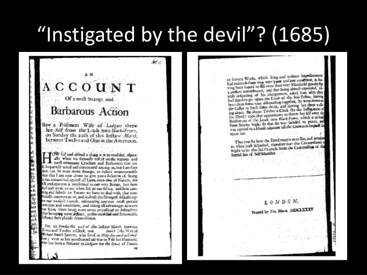"""Instigated by the devil""? (1685)"