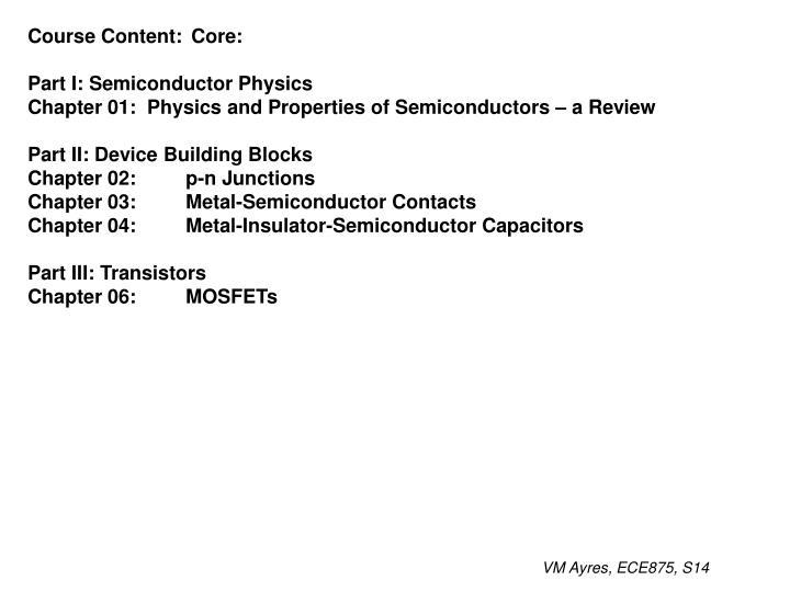 Course Content: Core: