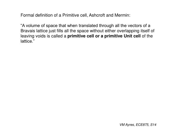 Formal definition of a Primitive cell, Ashcroft and Mermin: