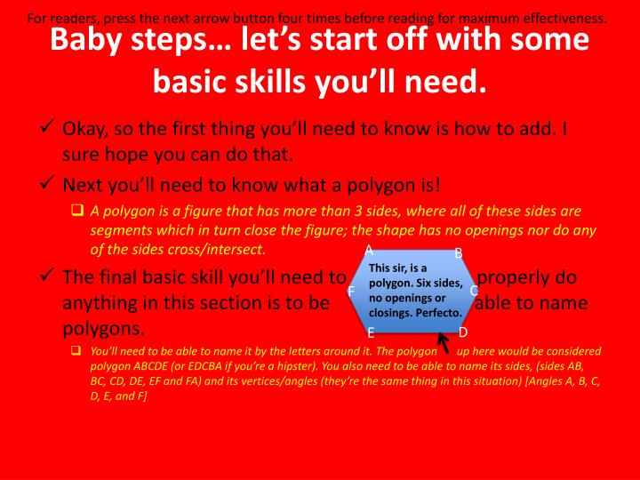 Baby steps let s start off with some basic skills you ll need