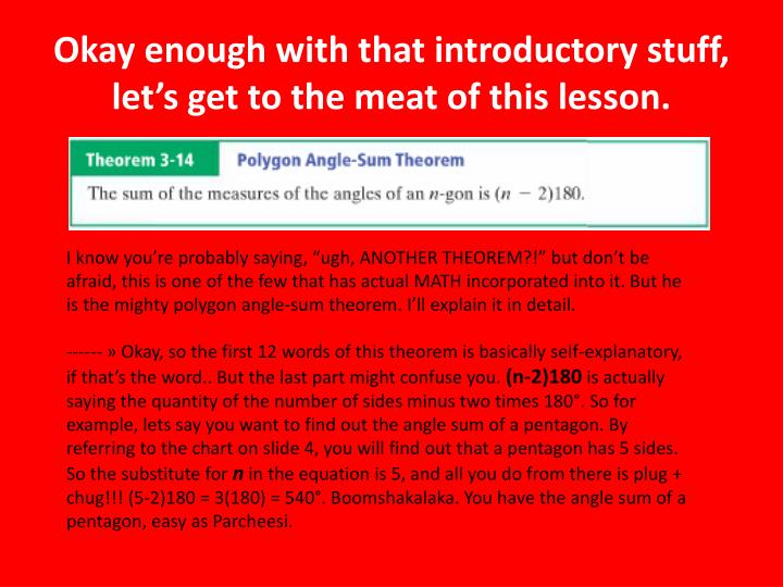 Okay enough with that introductory stuff, let's get to the meat of this lesson.