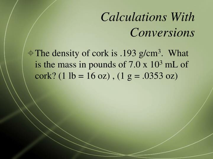 Calculations With Conversions