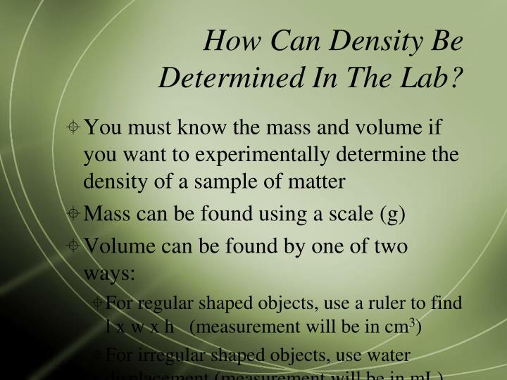 How Can Density Be Determined In The Lab?