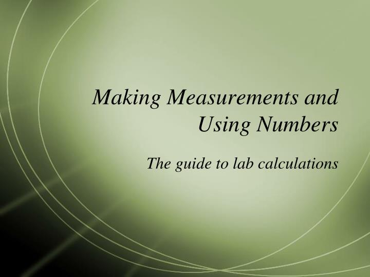 Making Measurements and Using Numbers