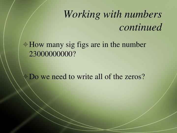 Working with numbers continued