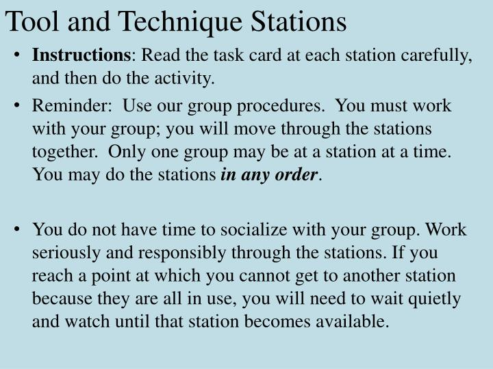 Tool and technique stations