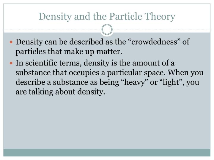 Density and the Particle Theory