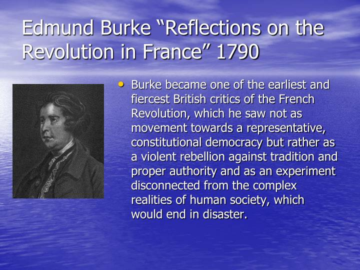 "Edmund Burke ""Reflections on the Revolution in France"" 1790"