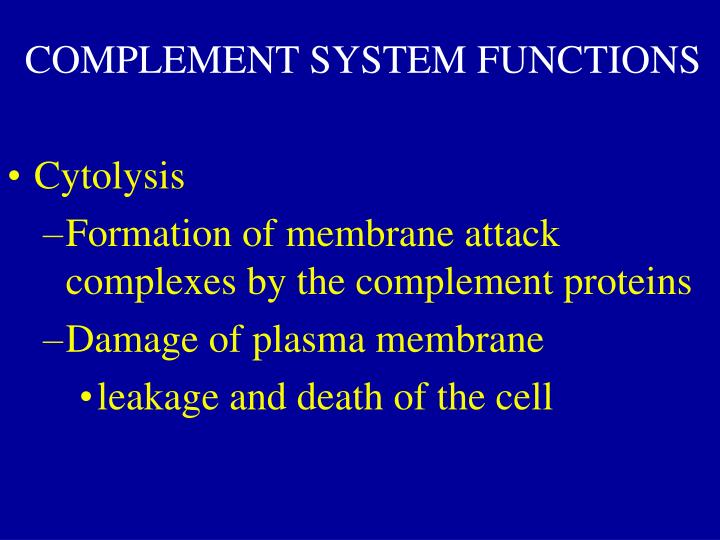 COMPLEMENT SYSTEM FUNCTIONS