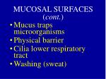 mucosal surfaces cont1