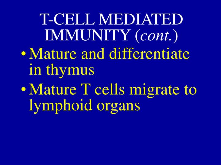 T-CELL MEDIATED IMMUNITY (