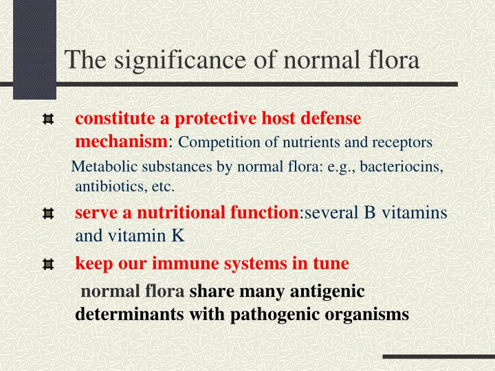 The significance of normal flora