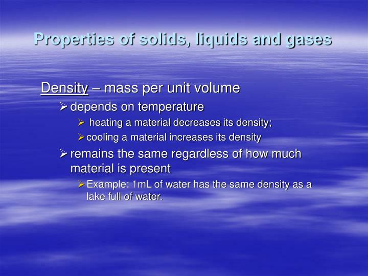 Properties of solids, liquids and gases