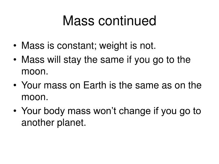 Mass continued