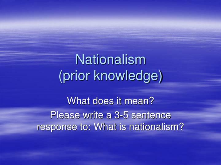 Nationalism prior knowledge