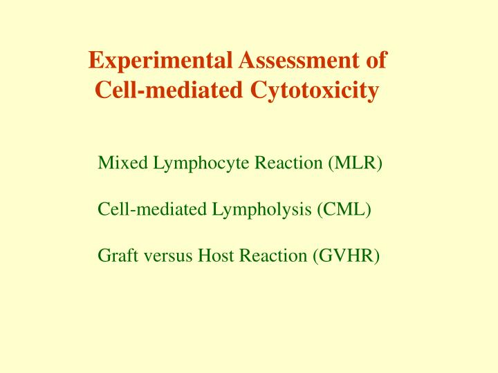 Experimental Assessment of
