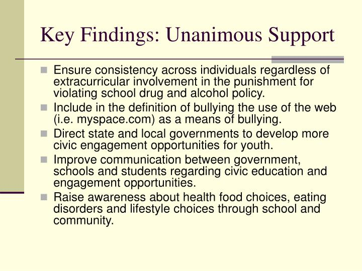 Key Findings: Unanimous Support