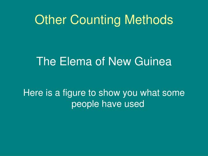 Other Counting Methods
